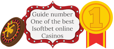 Guide number one of the best Isoftbet online Casinos